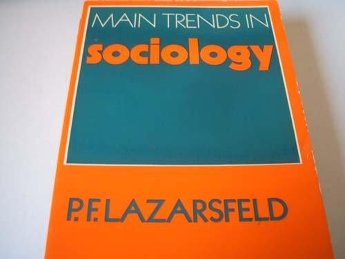 Main Trends in Sociology (Main trends in: Paul F. Lazarsfeld