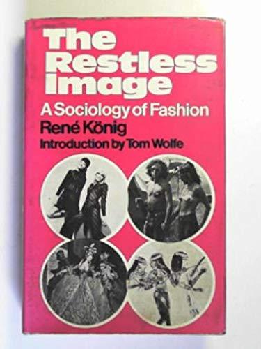 9780043010655: Restless Image: Sociology of Fashion