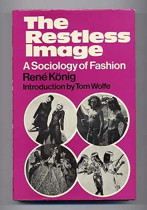 9780043010655: Restless Image: Sociology of Fashion