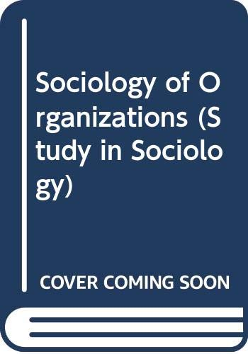 9780043010709: Sociology of Organizations (Study in Sociology)
