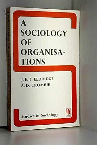 9780043010716: Sociology of Organizations (Studies in Sociology)