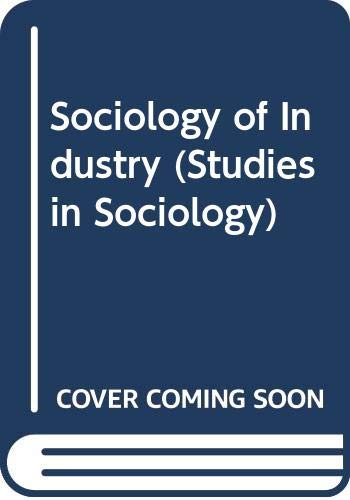 9780043010822: Sociology of Industry (Studies in Sociology)
