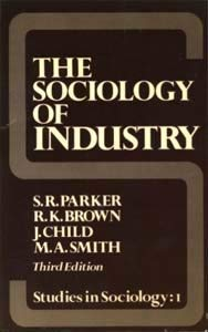 9780043010839: Sociology of Industry (Studies in Sociology)