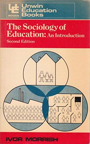 9780043010891: The Sociology of Education: An Introduction (Education Books)