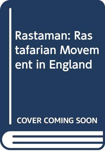 9780043011089: Rastaman: Rastafarian Movement in England