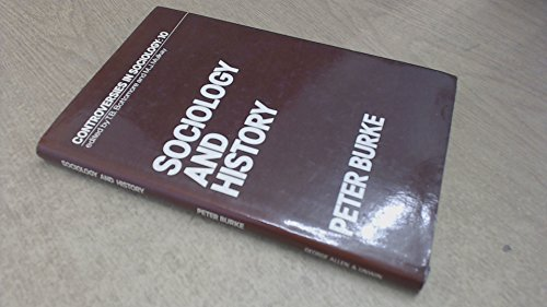 9780043011140: Sociology and History (Controversies in sociology)