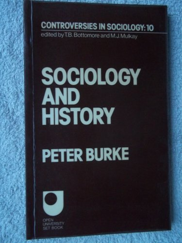 9780043011157: Sociology and History (Controversies in sociology)