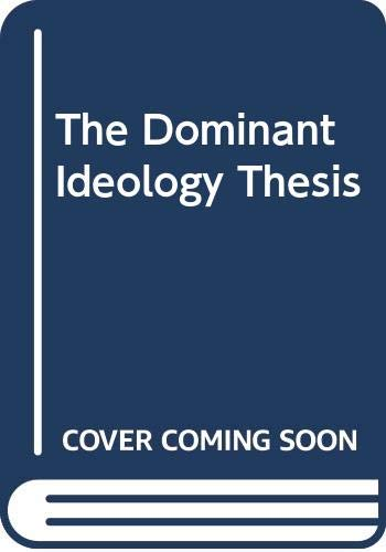 9780043011171: The Dominant Ideology Thesis