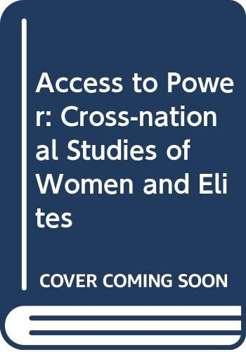 9780043011188: Access to Power: Cross-national Studies of Women and Elites