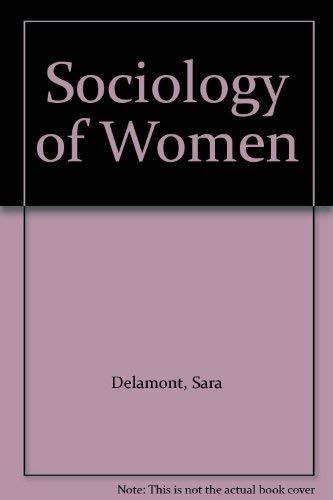 9780043011201: Sociology of Women