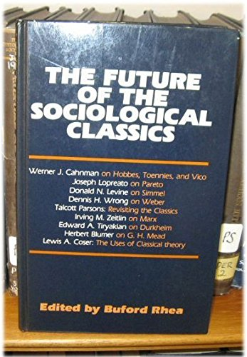 9780043011362: The Future of the Sociological Classics