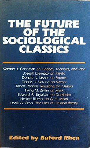 9780043011379: Future of the Sociological Classics