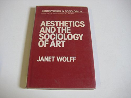 9780043011522: Aesthetics and the Sociology of Art (Controversies in Sociology)