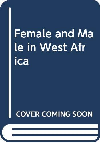 9780043011584: Female and Male in West Africa