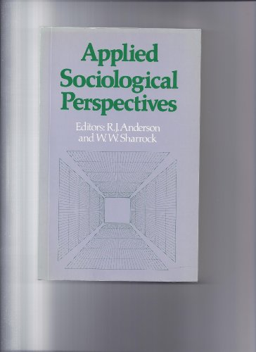 9780043011683: Applied Sociological Perspectives