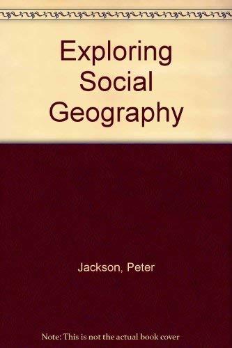 9780043011690: Exploring Social Geography