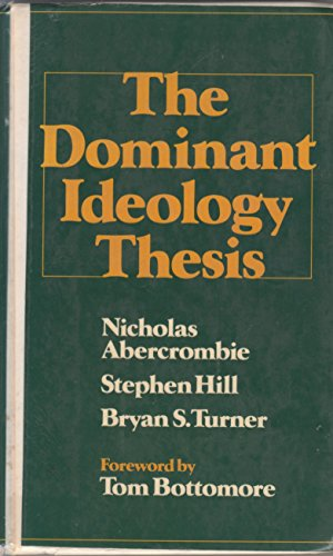9780043011812: The Dominant Ideology Thesis