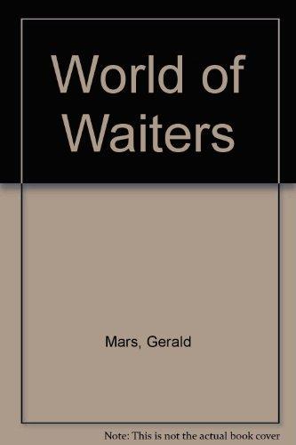 9780043011829: World of Waiters