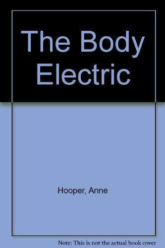 9780043011843: The Body Electric