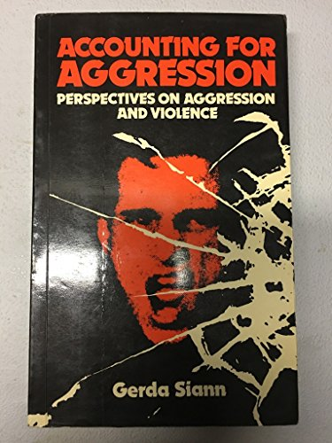 9780043011881: Accounting for Aggression: Perspectives on Aggression and Violence