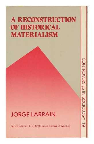 9780043012086: Reconstruction of Historical Materialism (Controversies in Sociology)