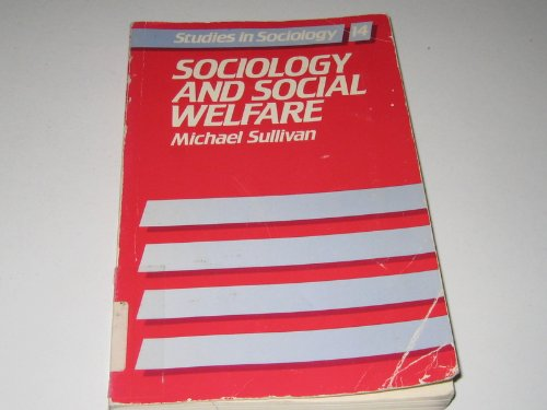9780043012147: Sociology and Social Welfare (Studies in sociology)