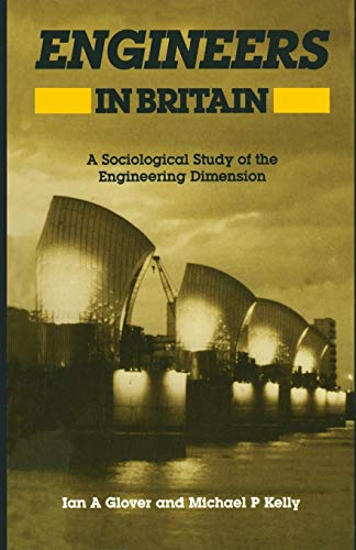 9780043012239: Engineers in Britain: A Sociological Study of the Engineering Dimension
