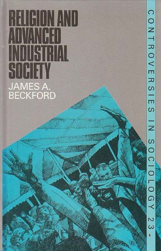 9780043012284: Religion and Advanced Industrial Society (Controversies in sociology)