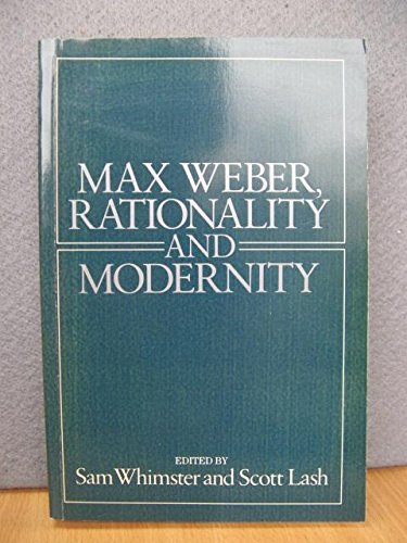 9780043012352: Max Weber: Rationality and Modernity