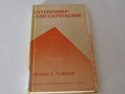 9780043012413: Citizenship and Capitalism: The Debate over Reformism (Controversies in Sociology)