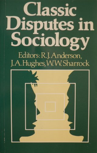 9780043012444: Classic Disputes in Sociology
