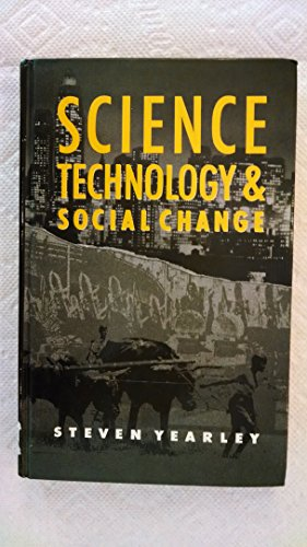 9780043012581: Science, Technology and Social Change