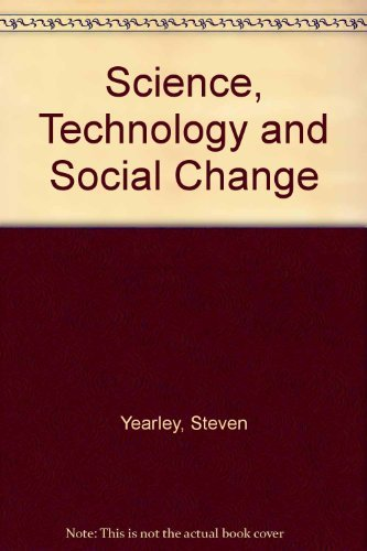 9780043012598: Science, Technology and Social Change