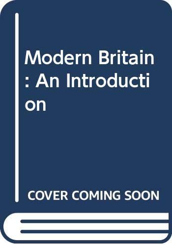 9780043012642: Modern Britain: An Introduction