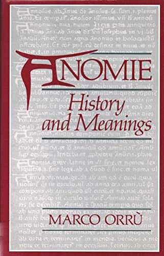 9780043012673: Anomie: History and Meanings