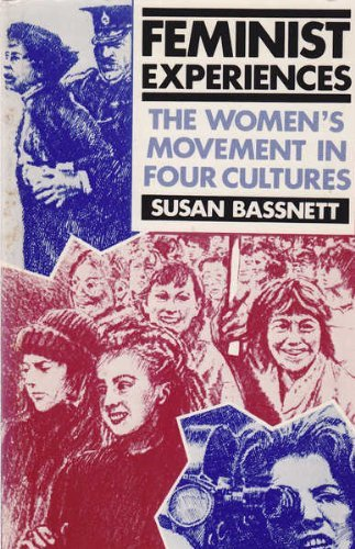 9780043012741: Feminist Experiences: The Women's Movement in Four Cultures