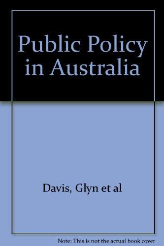 9780043012857: Public Policy in Australia