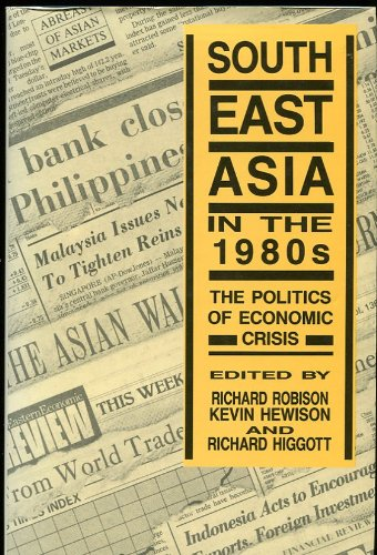 9780043012895: Southeast Asia in the 1980's: The Politics of Economic Crisis