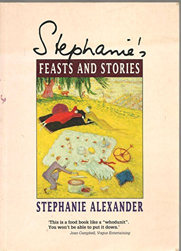 9780043012932: Stephanie's Feasts & Stories