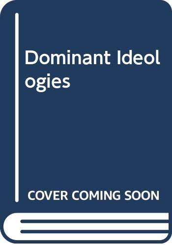 Dominant Ideologies (0043012981) by Abercrombie, Nicholas; Turner, Bryan S.; Hill, Stephen