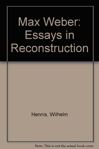 9780043013014: Max Weber: Essays in Reconstruction