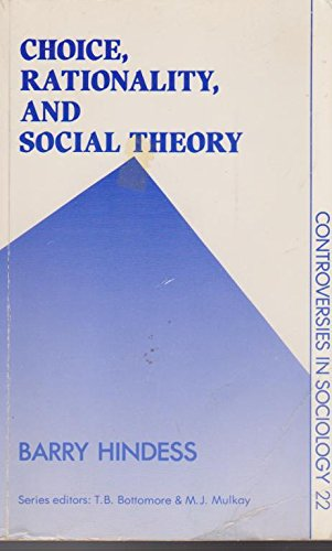 9780043013069: Choice, Rationality and Social Theory (Controversies in Sociology)