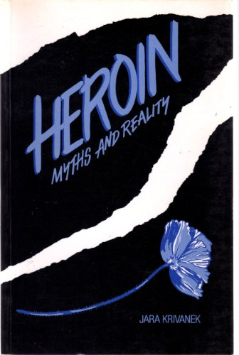 9780043020067: Heroin: Myths and Reality