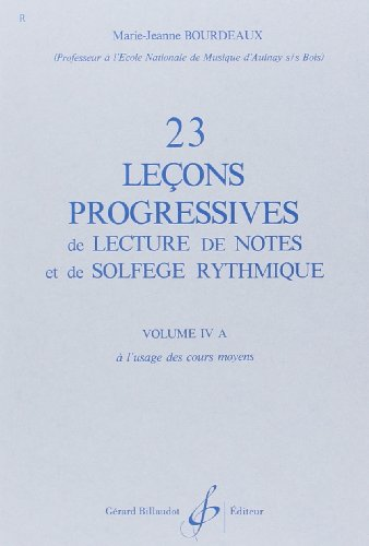 9780043029817: 23 Lecons Progressives de Lecture de Notes et de Solfege Vol.4 a