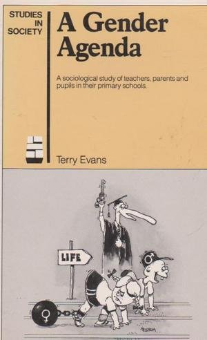 9780043030097: Gender Agenda: A Sociological Study of Teachers, Parents and Pupils in Their Primary Schools (Studies in Society)