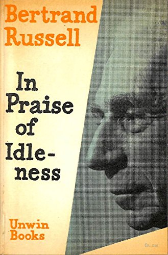 9780043040027: In Praise of Idleness and Other Essays