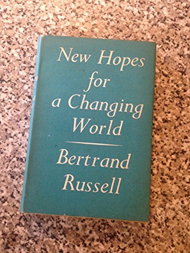 9780043040034: New Hopes for a Changing World