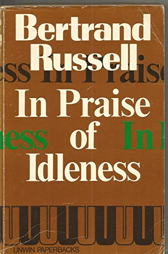 9780043040065: In Praise of Idleness and Other Essays