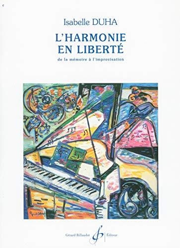 9780043047040: L'Harmonie en Liberte, de la Mémoire a l'Improvisation Volume 1