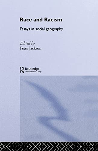 9780043050026: Race and Racism: Essays in Social Geography